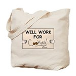 WILL WORK FOR COOKIES Tote Bag