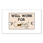 WILL WORK FOR COOKIES Rectangle Sticker