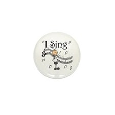 I Sing (FEMALE) Mini Button (10 pack)
