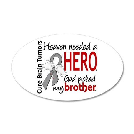 Brain Tumor HeavenNeededHero 20x12 Oval Wall Decal