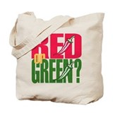 Red or Green? Tote Bag