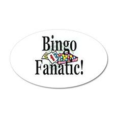 Bingo Fanatic 35x21 Oval Wall Decal