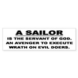 Sailor is the servant Bumper Bumper Sticker