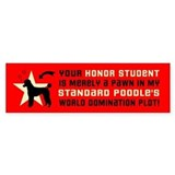 POODLE WORLD DOMINATION Bumper Bumper Sticker