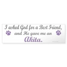 God Gave Me An Akita Bumper Bumper Sticker