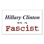 Clinton = Fascist Rectangle Sticker