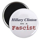"Clinton = Fascist 2.25"" Magnet (10 pack)"