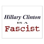 Clinton = Fascist Small Poster