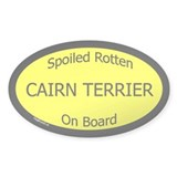 Spoiled Cairn Terrier On Board Oval Decal