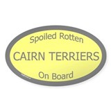 Spoiled Cairn Terriers On Board Oval Decal