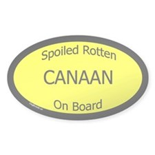 Spoiled Canaan On Board Oval Decal