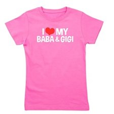I Love My Baba and Gigi Girl's Tee