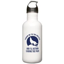 Throw Me To The Wolves Sports Water Bottle