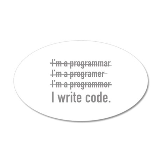I Write Code. 38.5 x 24.5 Oval Wall Peel