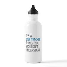 Gym Teacher Thing Water Bottle