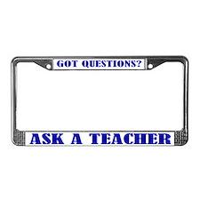 Ask A Teacher License Plate Frame