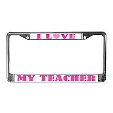 Love My Teacher License Plate Frame