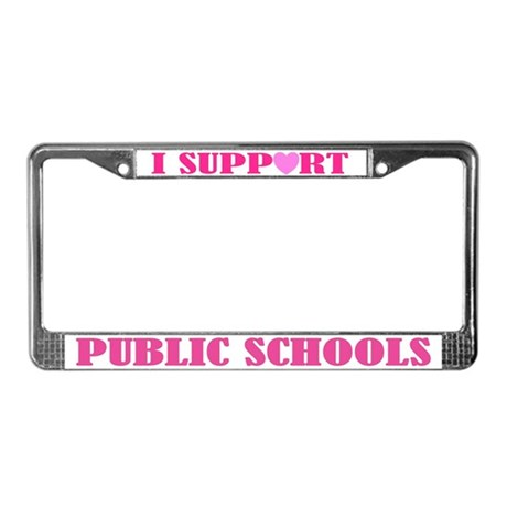 Support Public Schools License Plate Frame