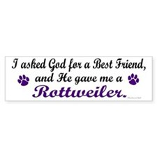 God Gave Me A Rottweiler Bumper Bumper Sticker