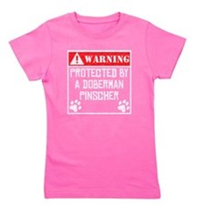Protected By A Doberman Pinscher Girl's Tee
