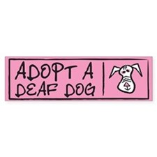 Adopt A Deaf Dog Bumper Bumper Sticker