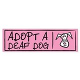 Deaf dog Bumper Sticker