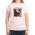 Is It Real? Women's Light T-Shirt