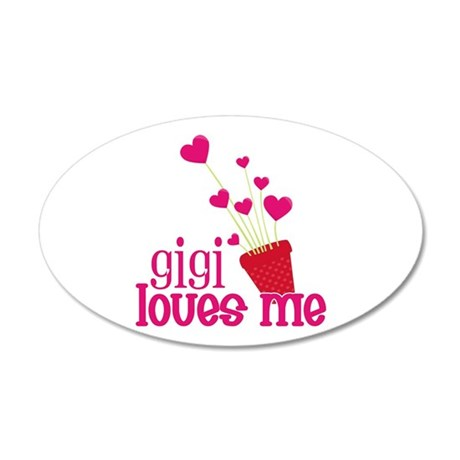 Gigi Loves Me 35x21 Oval Wall Decal