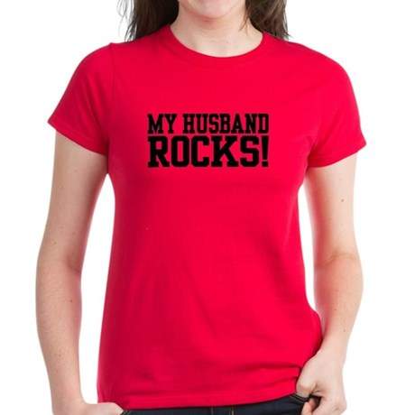 My Husband Rocks! Women's Dark T-Shirt