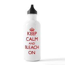 Keep Calm and Bleach O Water Bottle