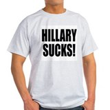Hillary Sucks T-Shirt