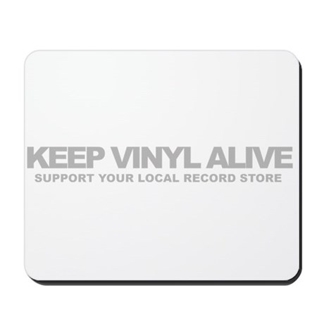 Keep Vinyl Alive Mousepad