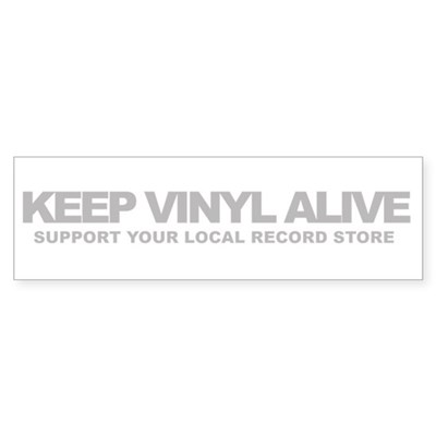Keep Vinyl Alive Bumper Sticker