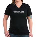 Keep Vinyl Alive Women's V-Neck Dark T-Shirt
