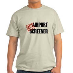 Off Duty Aiport Screener Light T-Shirt