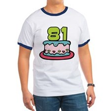 81 Year Old Birthday Cake T