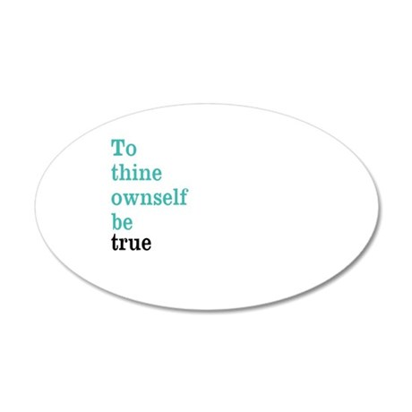 To thine ownself Wall Decal