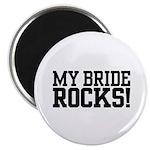 My Bride Rocks Magnet