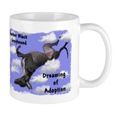 Black Greyhound Dreaming of Adoption Mug