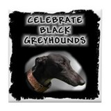 Celebrate Black Greyhounds Tile Coaster