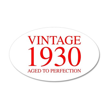 VINTAGE 1930 aged to perfection-red 300 Wall Decal
