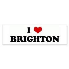 I Love BRIGHTON Bumper Bumper Sticker