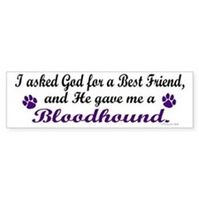 God Gave Me A Bloodhound Bumper Bumper Sticker