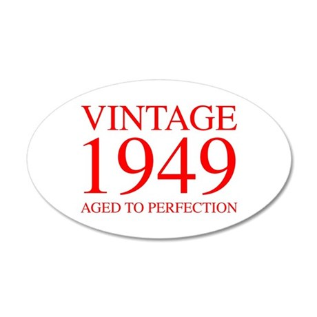 VINTAGE 1949 aged to perfection-red 300 Wall Decal