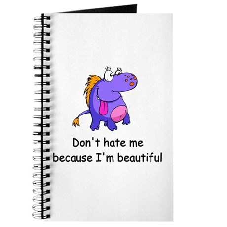 Don't hate me Journal