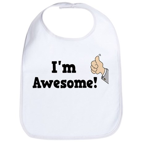 I'm Awesome Bib