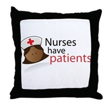 Nurses have Patients Blonde Throw Pillow
