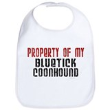 Property Of My Bluetick Coonhound Bib