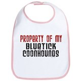 Property Of My Bluetick Coonhounds Bib