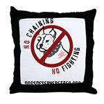 No Chains No Fights Throw Pillow